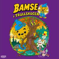 Bamse i Trollskogen - Rune Andréasson