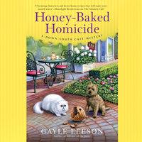 Honey-Baked Homicide - Gayle Leeson