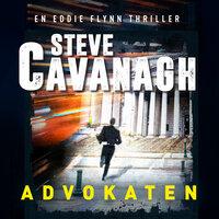 Advokaten - Steve Cavanagh