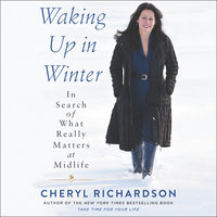 Waking Up in Winter - Cheryl Richardson