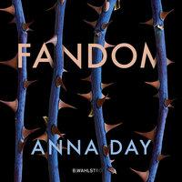 Fandom - Anna Day
