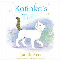 Katinka's Tail - Judith Kerr