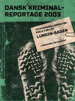 Lundin-sagen - Diverse, Diverse forfattere