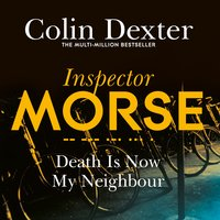 Death is Now My Neighbour - Colin Dexter