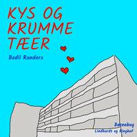 Kys og krumme tæer - Bodil Randers