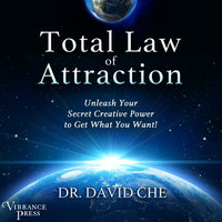 Total Law of Attraction - David Che
