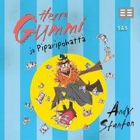 Herra Gummi ja Piparipohatta - Andy Stanton