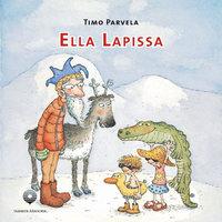 Ella Lapissa - Timo Parvela
