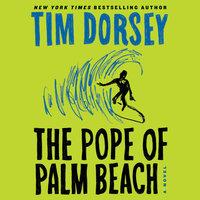 The Pope of Palm Beach - Tim Dorsey