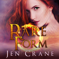 Rare Form - Jen Crane