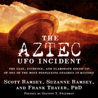 The Aztec UFO Incident - Suzanne Ramsey, Scott Ramsey, Frank Thayer