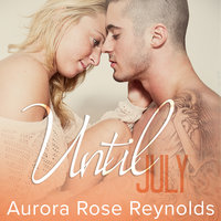 Until July - Aurora Rose Reynolds