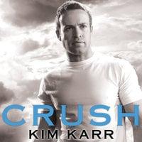 Crush - Kim Karr