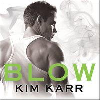 Blow - Kim Karr
