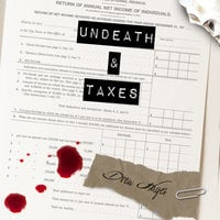 Undeath and Taxes - Drew Hayes