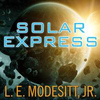 Solar Express - L.E. Modesitt