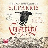 Conspiracy - S.J. Parris