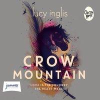 Crow Mountain - Lucy Inglis