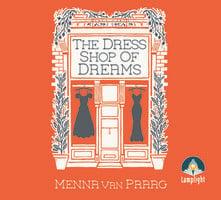 The Dress Shop of Dreams - Menna van Praag