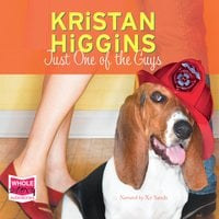 Just One of the Guys - Kristan Higgins