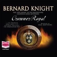 Crowner Royal - Bernard Knight