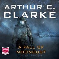 A Fall of Moondust - Arthur C. Clarke