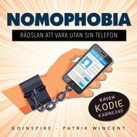 Nomophobia - rädslan att vara utan sin telefon - Patrik Wincent