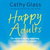 Happy Adults - Cathy Glass