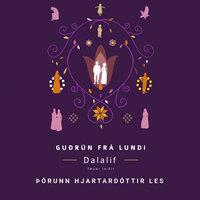 Dalalíf - Tæpar leiðir - Guðrún frá Lundi