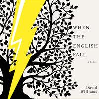 When the English Fall - David Williams