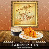 Americanos, Apple Pies, and Art Thieves - Harper Lin