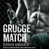 Grudge Match - Jessica Gadziala