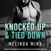 Knocked Up and Tied Down - Melinda Minx