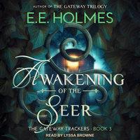 Awakening of the Seer - EE Holmes