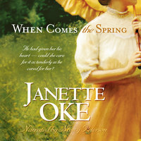 When Comes the Spring - Janette Oke