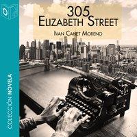305 Elizabeth Street - Dramatizado - Ivan Conet Moreno