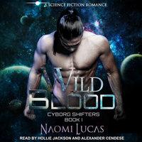 Wild Blood - Naomi Lucas