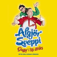 Algjör Sveppi – Dagur í lífi stráks - Gísli Rúnar Jónsson