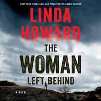The Woman Left Behind - Linda Howard