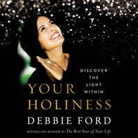 Your Holiness - Debbie Ford