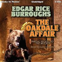 The Oakdale Affair - Edgar Rice Burroughs