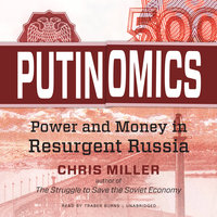 Putinomics - Chris Miller