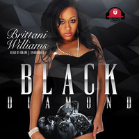 Black Diamond - Brittani Williams
