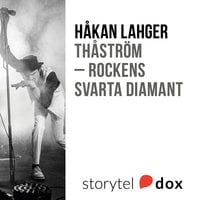 Thåström - Rockens svarta diamant - Håkan Lagher