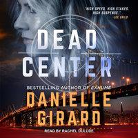 Dead Center - Danielle Girard