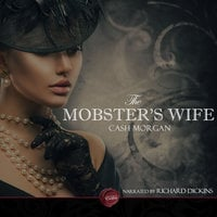 The Mobster's Wife - Cash Morgan