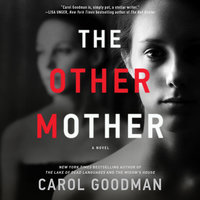 The Other Mother - Carol Goodman