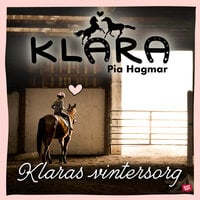 Klaras vintersorg - Pia Hagmar