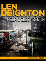 Begravelse i Berlin - Len Deighton
