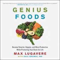 Genius Foods - Max Lugavere, Paul Grewal (M.D.)